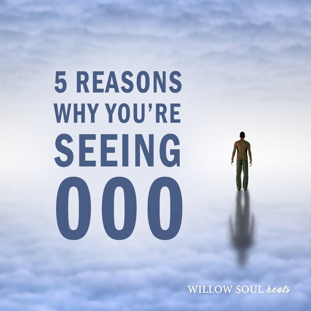 5 Reasons Why You Are Seeing 000 — The Meaning of 000