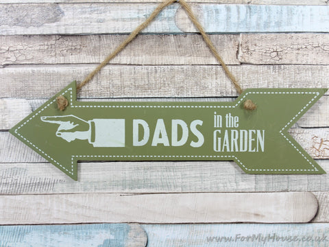 Green Dads in the Garden Pointing Arrow Hanging Wooden Plaque