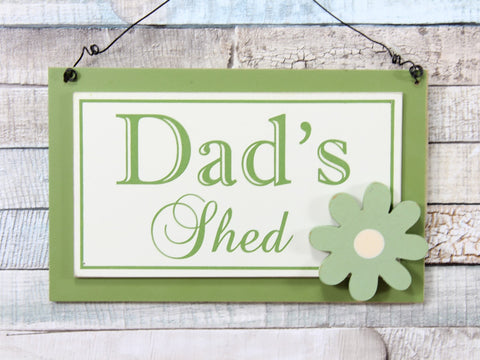 Dad's Shed Green Wooden Hanging Plaque Sign