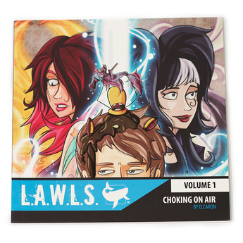 L.A.W.L.S. Volume 1 : Choking On Air [Softcover]