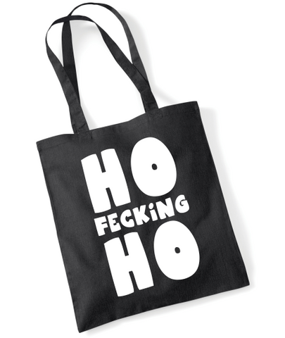 HO Fecking HO Funny Christmas Tote Bag