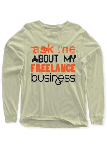 Virgin Teez T-shirt Ask Me About Business Full Sleeves T-shirt