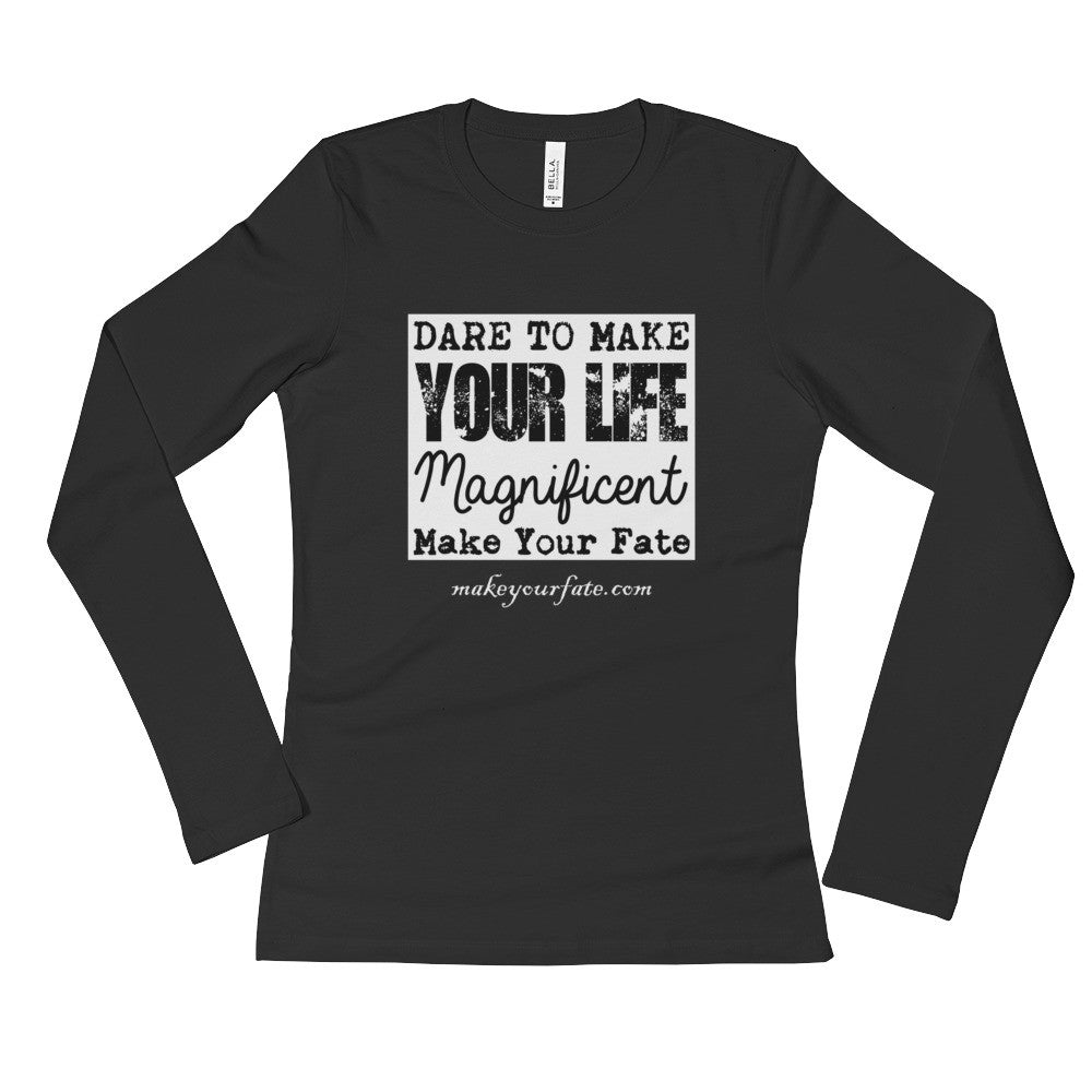 """Your Life"" Long Sleeve T-Shirt"