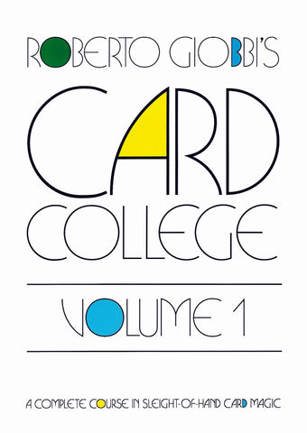 Card College Volume 1 by Roberto Giobbi - Available at pipermagic.com.au