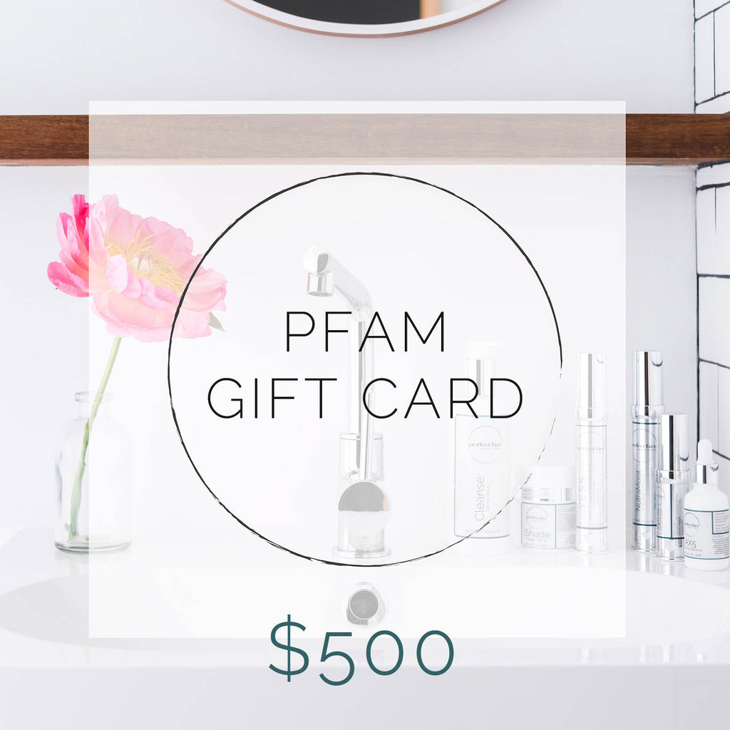 Perfect Face Aesthetic Medicine PFAM Gift Card $500