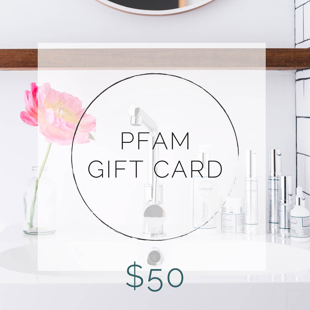 Perfect Face Aesthetic Medicine PFAM Gift Card $50