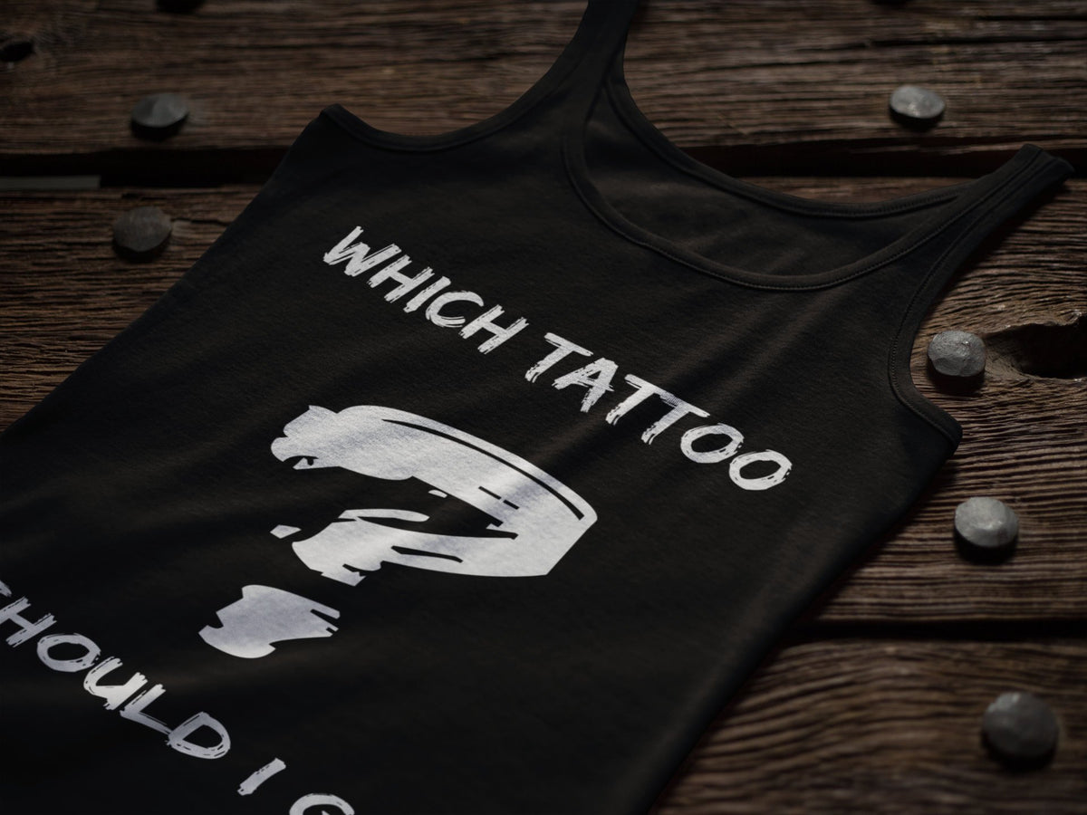 Which Tattoo Should I Get Black Tank Top Tattoo Enthusiast