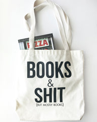Books And Shit Tote Bag