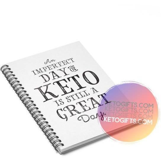 Keto Notebook Imperfect Day of Keto Still A Great Day - Kari Yearous Photography WinonaGifts KetoGifts LoveDecorah