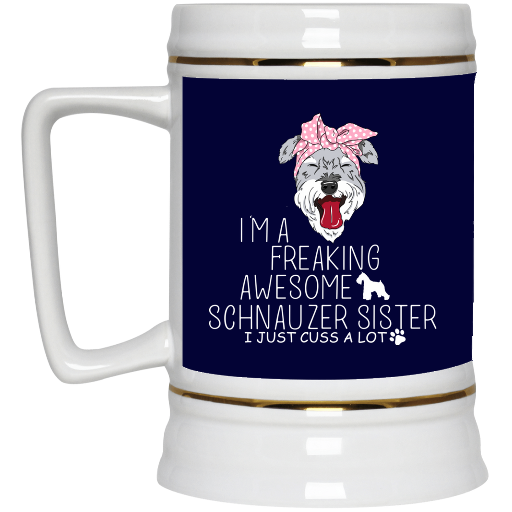 I'm A Freaking Awesome Schnauzer Sister Mugs