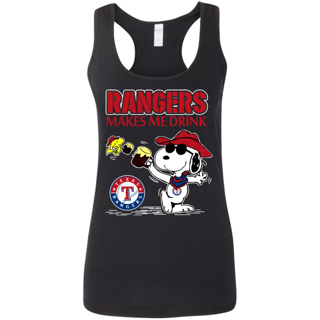 Texas Rangers Makes Me Drinks T Shirts