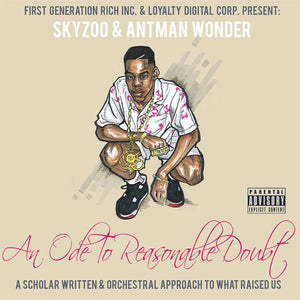 Skyzoo x Antman Wonder - An Ode To Reasonable Doubt (CD)