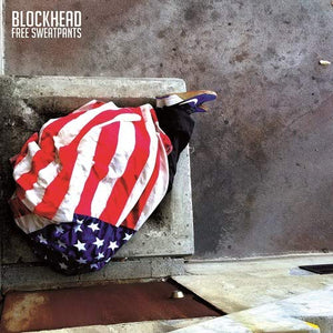 Blockhead - Free Sweatpants (LP)