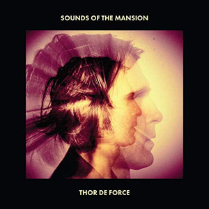 Thor De Force - Sounds Of The Mansion (CD)