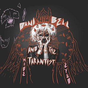 Dani Bell and the Tarantist - Wide Eyed (CD)