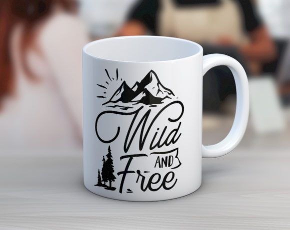 Wild And Free Coffee Mug
