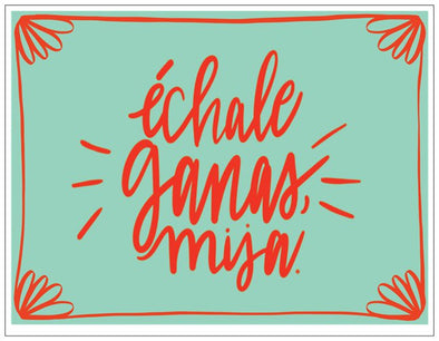 Echale Ganas Mija Note Card