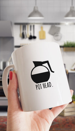 Pot Head Funny & Clever Coffee Mug | Sarcastic ME
