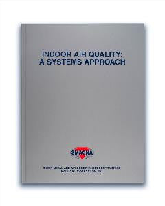 Indoor Air Quality - A Systems Approach