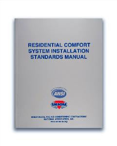 Residential Comfort Systems Installation Standards Manual