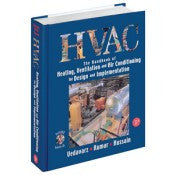 HVAC: The Handbook of Heating, Ventilation and Air Conditioning for Design and Implementation