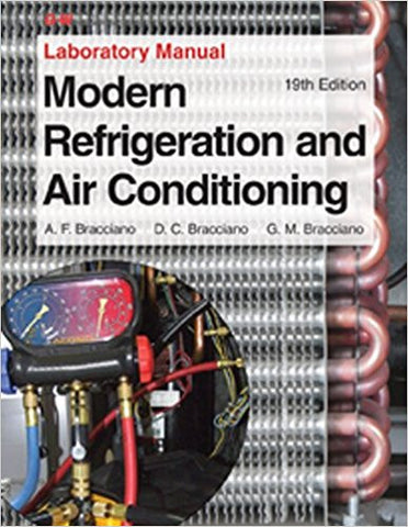 Modern Refrigeration and Air Conditioning Laboratory Manual Nineteenth Edition