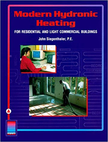 Modern Hydronic Heating: Residential & Light Commercial Buildings 3rd Edition