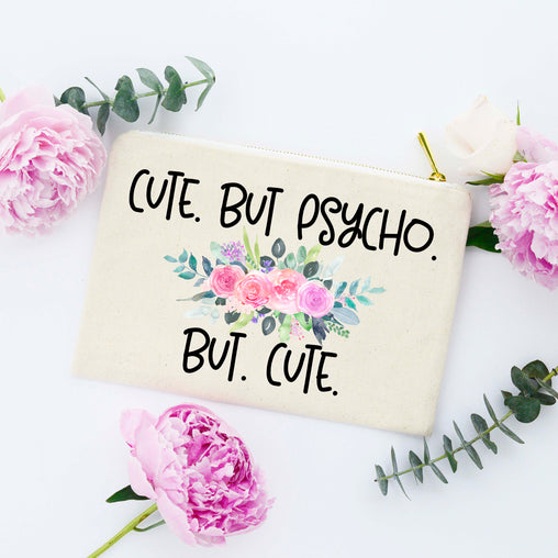 Cute But Psycho But Cute Makeup Bag, Funny Makeup Bag, Funny Bag for Makeup Lover, Funny Cosmetic Bag