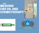 Meshing CBD and Chemotherapy