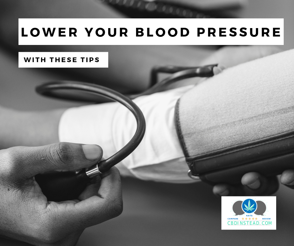 Lower Your Blood Pressure With These Tips