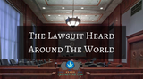 The Lawsuit Heard Around The World
