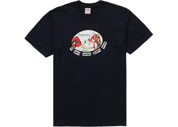 "SUPREME IT GETS BETTER EVERY TIME TEE ""NAVY"""