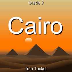 """Cairo"" - composed by Tom Tucker,  Performance Level = Grade 3.  Band sheet music downloadable instantly in PDF format.  Cost = $ 24."