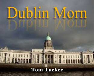 """Dublin Morn"" - composed by Tom Tucker,  Performance Level = Grade 2.  Band sheet music downloadable instantly in PDF format.  Cost = $ 24."