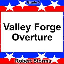 """Valley Forge"" - composed by Robert Storms,  Performance Level = Grade 3.  Band sheet music downloadable instantly in PDF format.  Cost = $ 24."