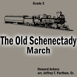 """The Old Schenectady"" - composed by Jeffrey Parthun,  Performance Level = Grade 3.  Band sheet music downloadable instantly in PDF format.  Cost = $ 24."