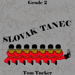 """Slovak Tanec"" - composed by Tom Tucker,  Performance Level = Grade 3.  Band sheet music downloadable instantly in PDF format.  Cost = $ 24."