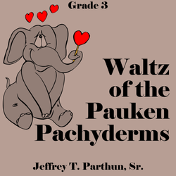 """Waltz of the Pauken Pachyderms"" - composed by Jeffrey Parthun,  Performance Level = Grade 3.  Band sheet music downloadable instantly in PDF format.  Cost = $ 24."