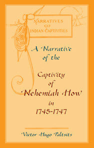 A Narrative of The Captivity of Nehemiah How in 1745-1747