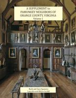 A Supplement to Pamunkey Neighbors of Orange County, Virginia, Volume 1