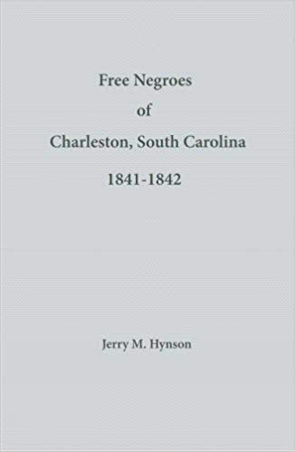 Free Negroes of Charleston, South Carolina, 1841-1842