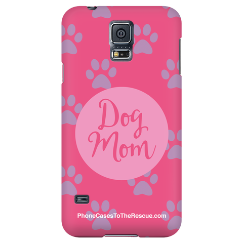Samsung Galaxy S5 - Dog Mom - Phone Case with Ultra Slim Profile