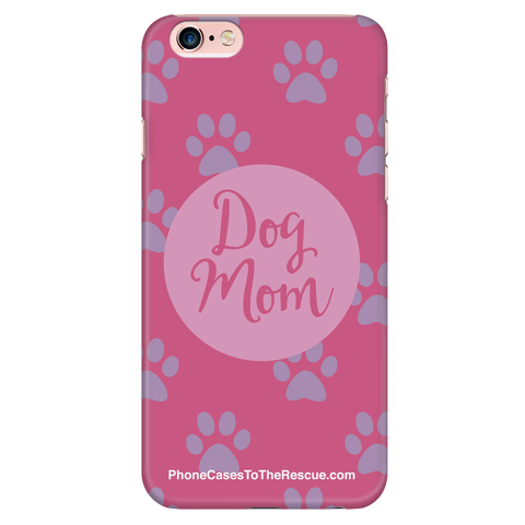 iPhone 6/6s Plus Dog Mom Phone Case with Ultra Slim Durable Profile