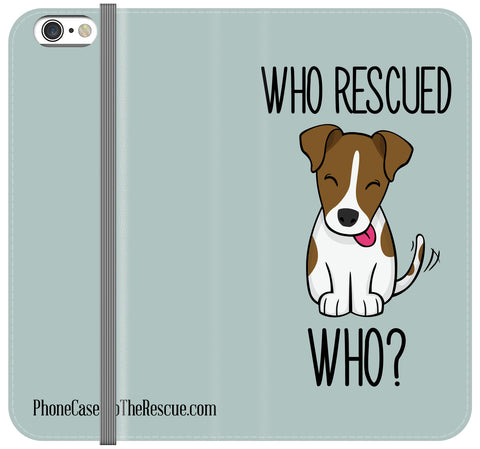 Who Rescued Who Folio Case - iPhone 6/6S