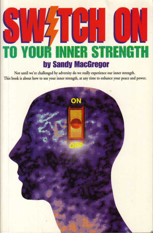 Switch On To Your Inner Strength (eBook)