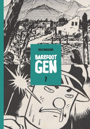 Barefoot Gen Vol. 7: Bones Into Dust