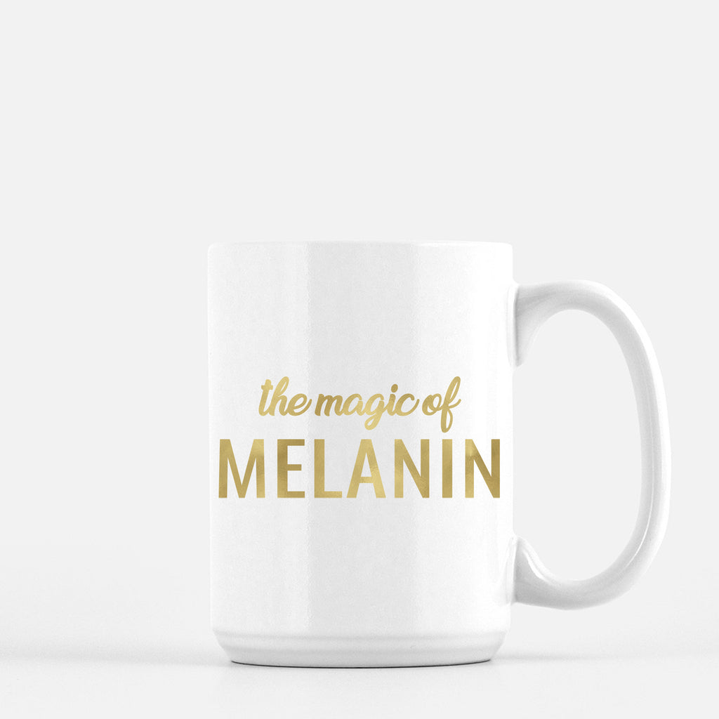 """The Magic Of Melanin"" 15oz. Gold Foil Mug"