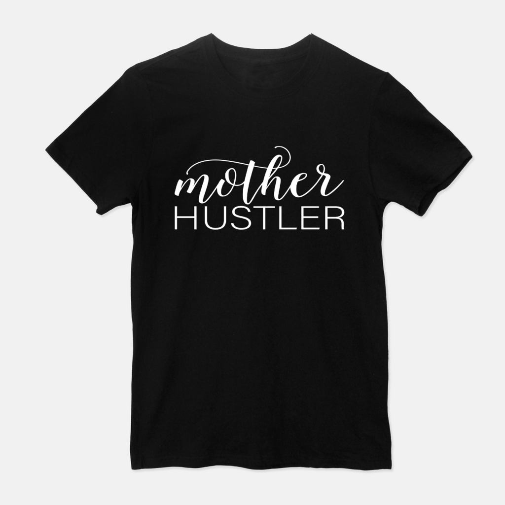 """Mother Hustler"" Unisex Fitted Crew Tee"