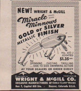 Wright & McGill Miracle Minnow