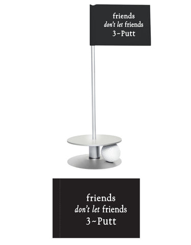 Friends Dont Let Friends 3-Putt Putt-A-Round Putting Aid. Be a true golfers friend and give this gift.